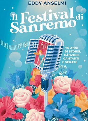 Sanremo, nuovo libro di Eddy Anselmi