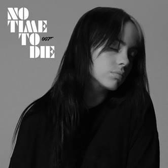 Non è proprio tempo di morire: BIllie Eilish e la colonna sonora del nuovo film della saga 007