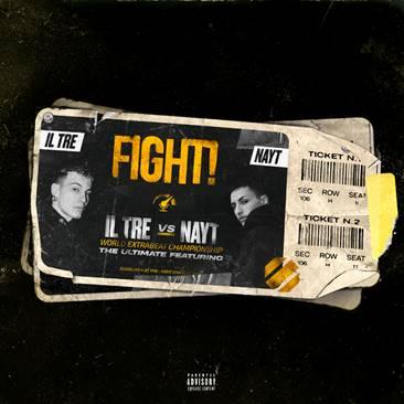 Il Tre e Nayt insieme nel singolo Fight!