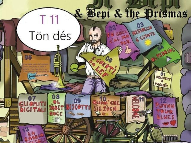 Il Bepi – T11 (Tön dés) da Bergamo a Nashville, fa quello che gli pare