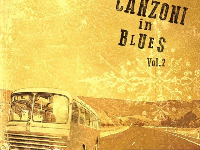 Paolo Farina – Canzoni in Blues vol.2 (Materiali Musicali 2020) il blues fa uscire la tua anima, tinteggiandosi di noir ed honky tonk