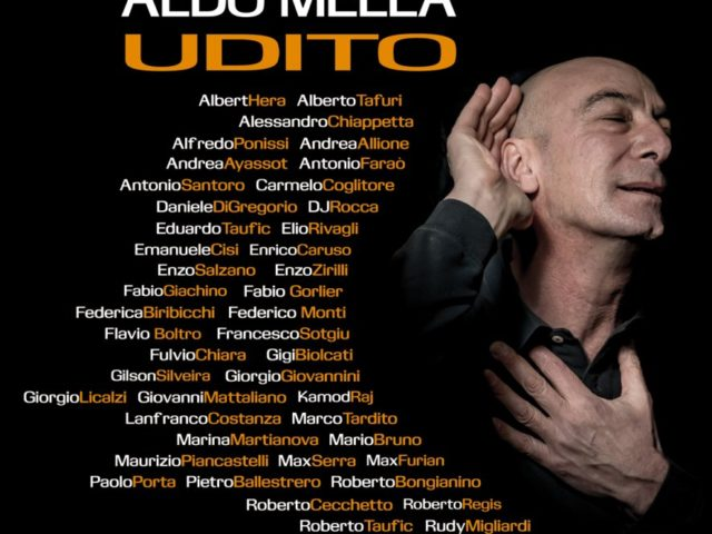 Esce oggi Udito di Aldo Mella: edito da Editrice Claudiana, ha coinvolto 46 musicisti soprattutto jazz …