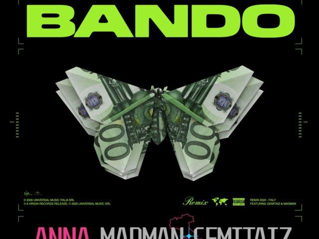 Per la sedicenne spezzina Anna Pepe (per tutti solo Anna) arriva il remix del successone Bando: con lei Madman e Gemitaiz ..