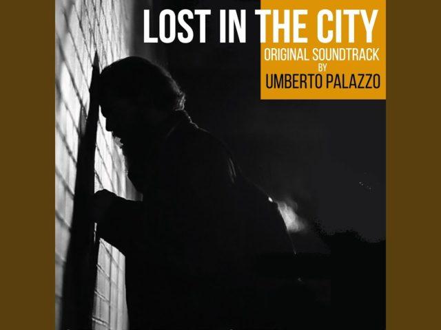 Umberto Palazzo – Lost in the city (Blackcandy produzioni)