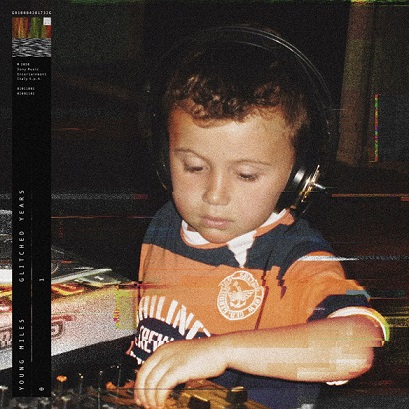 Young Miles debutta con Glitched Years