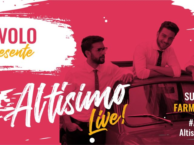Anche Il Volo ospite di Altisimo Live! Pop Culture and Music Festival