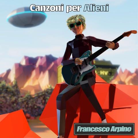Francesco Arpino torna con Canzoni per alieni
