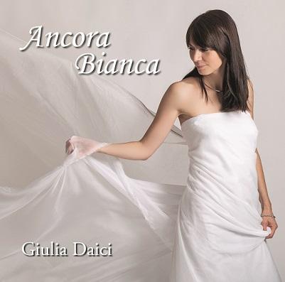 Giulia Daici – Ancora Bianca (GD002) in fondo è semplice amare questa cantautrice