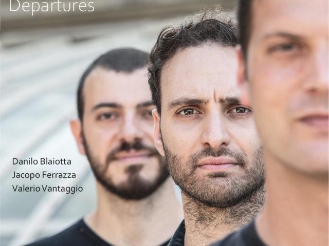 Departures, il nuovo disco di Danilo Blaiotta in trio con omaggi a Debussy, Paolo Conte e Miles Davis