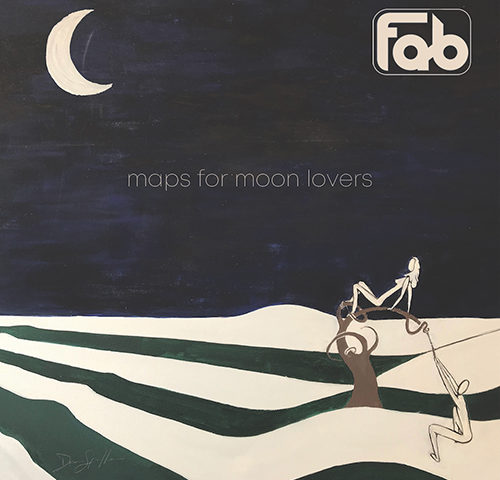FAB: Maps for Moon Lovers, un disco di rock anglosassone per Fabrizio Squillace ..