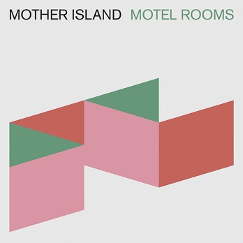 Mother Island – Motel Rooms (Go Down )