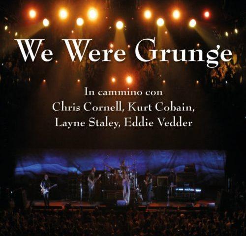 Alessandro Bruni – We were grunge (Persiani Editore 2020) un romanzo rock assai introspettivo