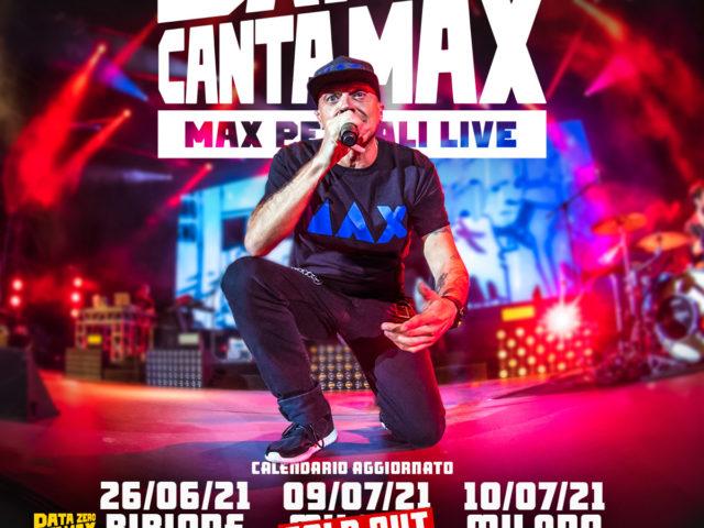 Max Pezzali, San Siro Canta Max il 9 e 10 Luglio 2021