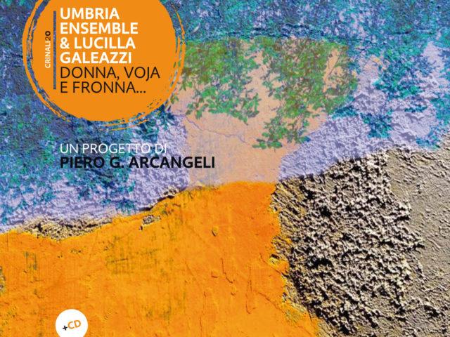 Il Premio Città di Loano per la musica tradizionale a Lucilla Galeazzi e UmbriaEnsemble: il loro disco edito da Squi[libri] Editore..