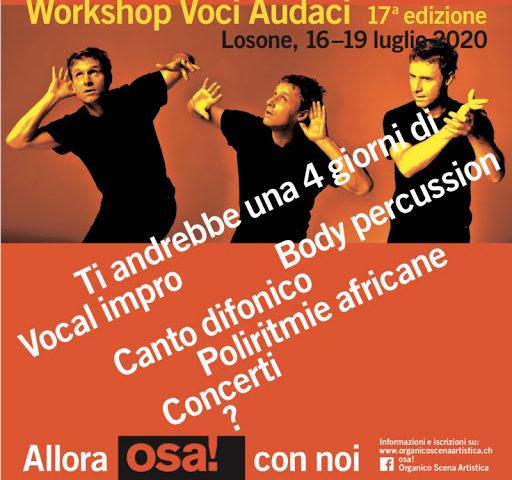 17° workshop internazionale di canto Voci Audaci dal 16 al 19 Luglio a Locarno (Ticino)