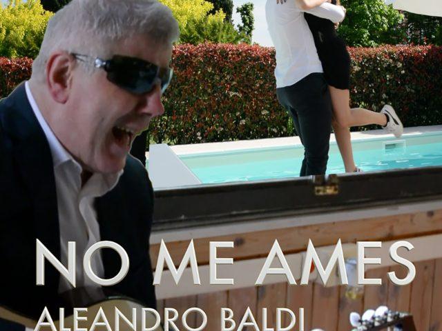 Aleandro Baldi con Carlotta Bianchini in No Me Ames