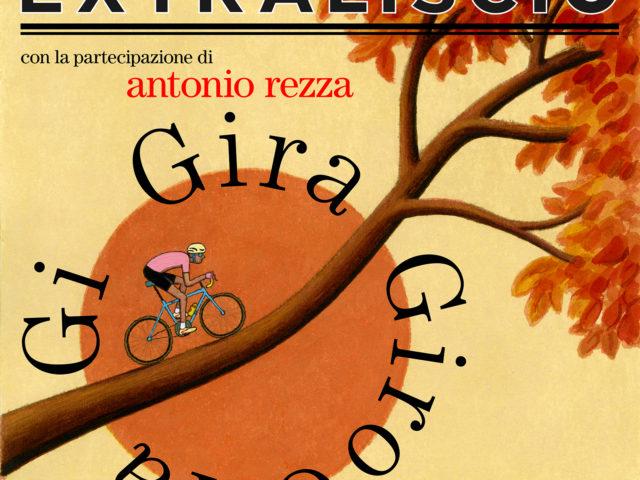 Gli Extraliscio e la canzone ufficiale (su testo di Pacifico) del prossimo Giro d'Italia