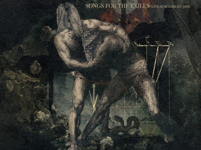 Mord'A'Stigmata – Songs for the Exiles (Live at Roadburn 2019) (Pagan Records)