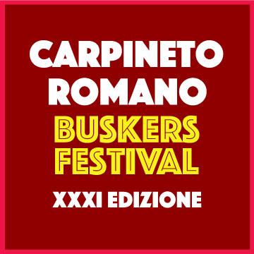 Annullata la XXXI edizione del Carpineto Romano Buskers Festival