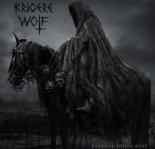 Krigere Wolf – Eternal Holocaust (Lower Silesian Stronghold)