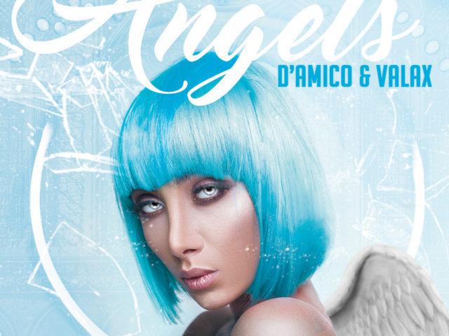 Angels, il sound dance ed electro del duo D'Amico & Valax