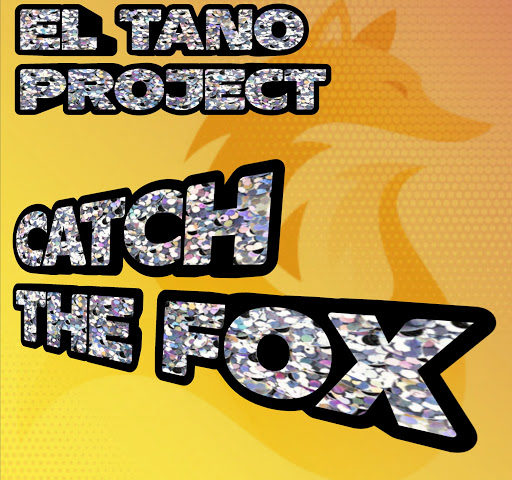 Catch The Fox di El Tano Project ossia Emanuele Paps Cozzi ed Alessandro Dj Stecca Pizzi