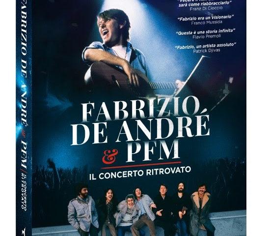 """Fabrizio de André  & PFM, """"Il concerto ritrovato"""". Fuori il Dvd/Blu Ray della colonna originale con contenuti extra."""