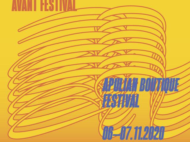 Venerdì 6 e Sabato 7 Novembre 2020 a Lecce l'Avant Festival