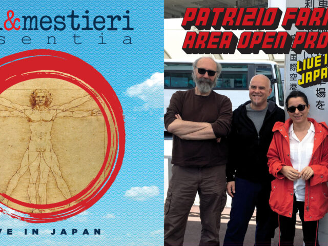 Live in Japan: escono i nuovi dischi di Arti & Mestieri Essentia e Patrizio Fariselli – Area Open Project