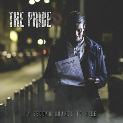 The Price – A second chance to rise (BRX Records) un potente rock per stracciare dei contratti
