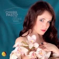 Chiara Pastò – The Other Girl (Velut Luna CVLD 325 / Distribuzione Egea) Una giovane artista che canta per accontentare la mente