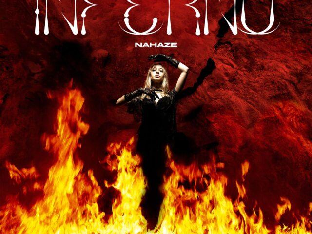 Dopo i due brani per Baby 3 su Netflix, la giovane artista italo inglese Nahaze pubblica il nuovo singolo Inferno