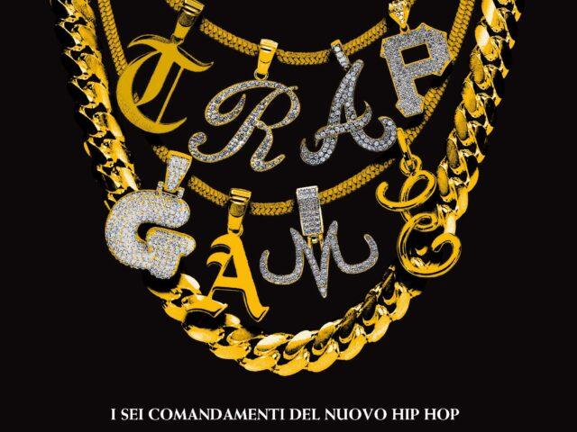 Libri: Trap Game – I sei comandamenti del nuovo hip hop