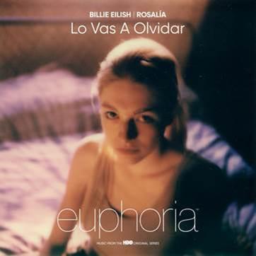Billie Eilish e Rosalia – Euphoria prevede il loro brano Lo Vas A Olvidar