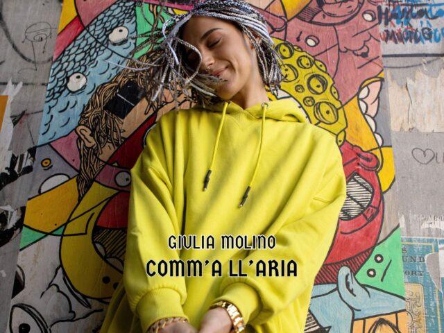 Giulia Molino torna con il singolo Comm' All'Aria