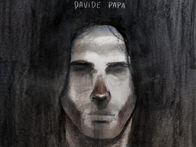Davide Papa (già con Io?Drama, The Fire, Shandon e The Unders) pubblica il nuovo singolo da solista Sono Dio