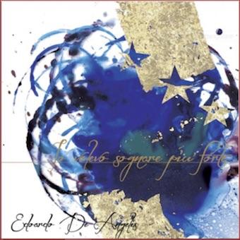 Io Volevo Sognare Più Forte, il nuovo disco del cantautore necessario Edoardo De Angelis