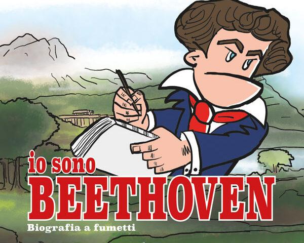 Io Sono Beethoven, libro di P.Alessandro Polito e Laura Pederzoli per Edizioni Curci