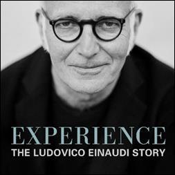 Il podcast intitolato Experience: The Ludovico Einaudi Story, dopo Einaudi Undiscovered