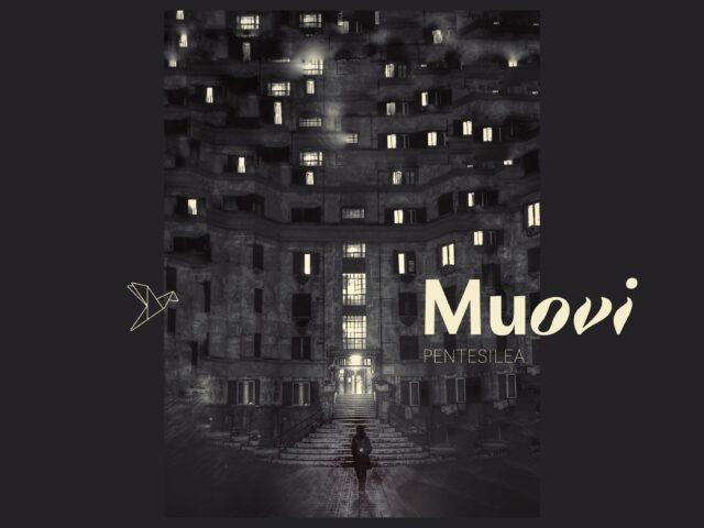Muovi singolo alternative pop&electronic di Valentina Mignogna, in arte Pentesilea
