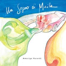 Amerigo Verardi – Un sogno di Maila (Prisoners Records)