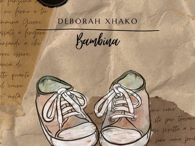 La cantautrice italo-albanese Deborah Xhako pubblica il singolo Bambina