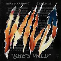 She's Wild, da Venerdì 12 Febbraio il nuovo singolo di Merk & Kremont