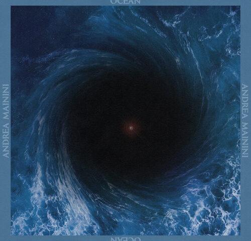 Andrea Mainini – Ocean