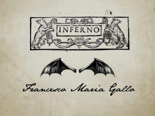 Inferno, prima opera rock electro sinfonica di Francesco Maria Gallo
