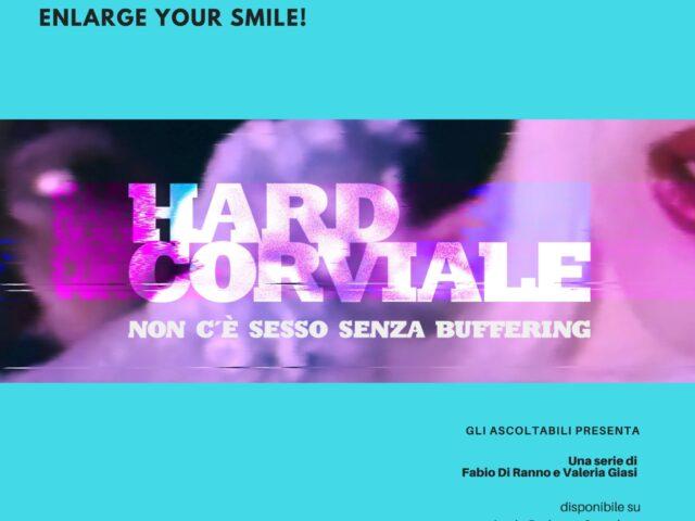 HardCorviale, uno dei primi podcast fictional italiani, sviluppato da Fabio Di Ranno e Valeria Giasi