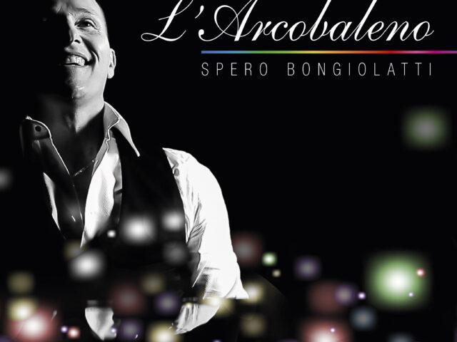 Spero Bongiolatti ci regala l'Arcobaleno