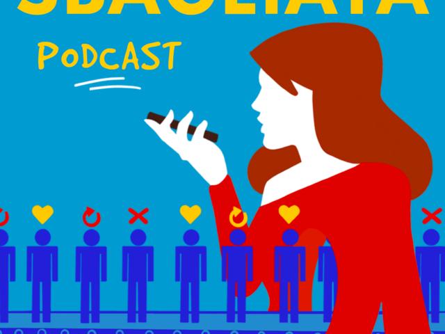 Il successo del podcast Sbagliata, prodotto da Sirene Records