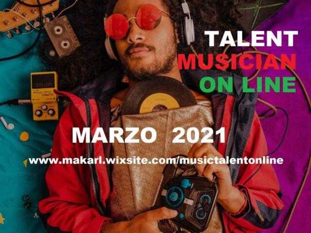 Talent Musician On Line, la finale Domenica 11 Aprile dalle 21 alle 23
