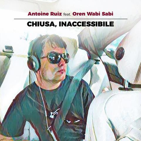 Antoine Ruiz debutta con Chiusa, inaccessibile